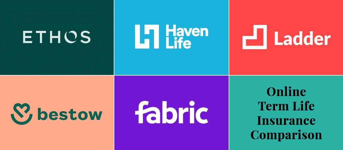 Compare Online Life Insurance: Ethos vs Haven vs Ladder vs Bestow