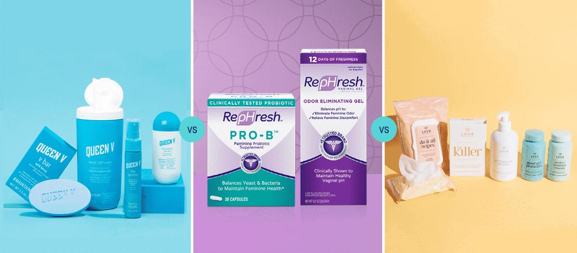 Queen V vs RepHresh vs Love Wellness: What's the Best Vaginal Health Kit?